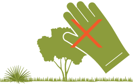 A gardening glove hovering over native vegetation. The glove is barred by a red cross.
